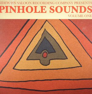 TRAVELLING BAND, The/JO ROSE/PIT PONY/BARBARISMS/A DYJECINSKI - Pinhole Sounds Volume 1