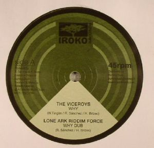 VICEROYS, The/LONE ARK RIDDIM FORCE/VIN MORGAN/GUILLAUME METENIER - Why