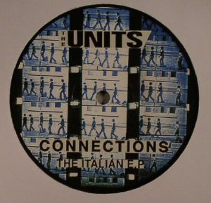 UNITS, The - Connections: The Italian EP