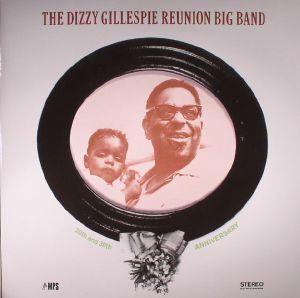 DIZZY GILLESPIE REUNION BIG BAND, The - 20th & 30th Anniversary (reissue)