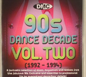 VARIOUS - DMC Dance Decade 90s Volume Two (1992-1994) (Strictly DJ Only)