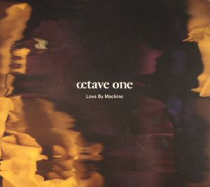 OCTAVE ONE - Love By Machine