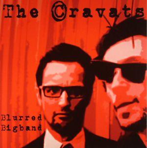 CRAVATS, The - Blurred