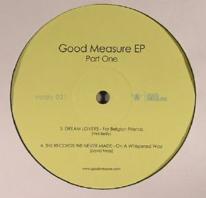 HALF SINK/KING CLYDE/DREAM LOVERS/THE RECORDS WE NEVER MADE - Good Measure EP Part 1