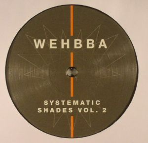 WEHBBA - Systematic Shades Vol 2