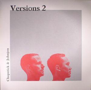 CHOPSTICK & JOHNJON - Versions 2