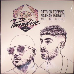 TOPPING, Patrcik/NATHAN BARATO/VARIOUS - Paradise On Earth #01 Mexico