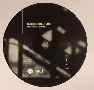 SESSION RESTORE - Speak Out/Retreat