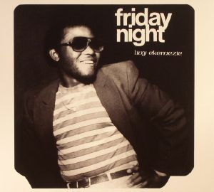 EKEMEZIE, Livy - Friday Night (reissue)