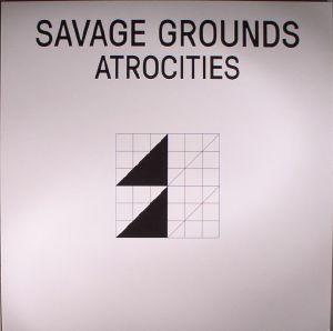 SAVAGE GROUNDS - Atrocities