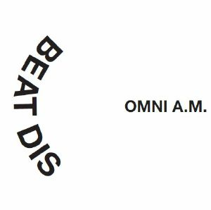 OMNI AM	 - Beat Dis/Dangerous
