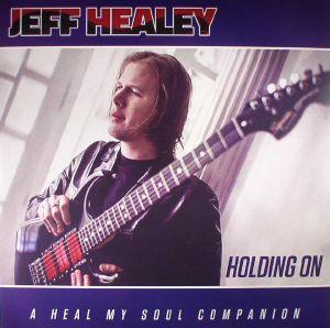 HEALEY, Jeff - Holding On