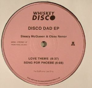 SLEAZY MCQUEEN/OBAS NENOR - Disco Dad EP
