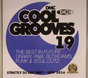 VARIOUS - Cool Grooves 19: The Best In Future Urban R&B Slowjams Funk & Soul Cutz! (Strictly DJ Only)