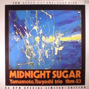 TSUYOSHI YAMAMOTO TRIO - Midnight Sugar (reissue)