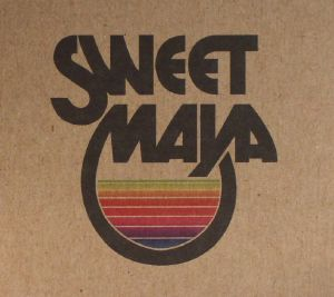 SWEET MAYA - Sweet Maya (reissue)