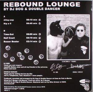 DJ DOG/DOUBLE DANCER - Rebound Lounge