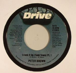 BROWN, Peter - Crank It Up (Funk Town) (reissue)