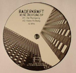 RADERKRAFT - Keine Richtung EP