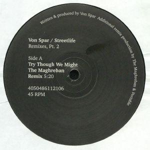VON SPAR - Streetlife: Remixes Part 2