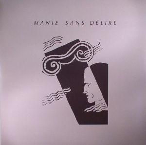 MANIE SANS DELIRE - JUNE 11