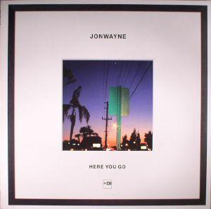 JONWAYNE - Here You Go