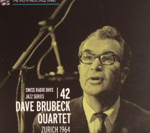 DAVE BRUBECK QUARTET - Zurich 1964: Swiss Radio Days Jazz Series Vol 42