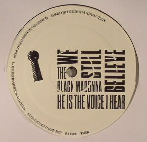 BLACK MADONNA, The - He Is The Voice I Hear