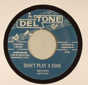 HITONES/MILTON BOOTHE/PAT HARTY/MILTON HENRY - Don't Play A Fool