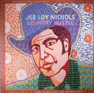 NICHOLS, Jeb Loy - Country Hustle