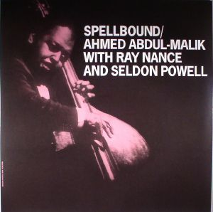 ABDUL MALIK, Ahmed with RAY NANCE & SELDON POWELL - Spellbound
