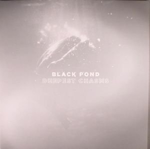 BLACK POND - Deepest Chasms
