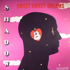 SHADOW - Sweet Sweet Dreams (reissue)