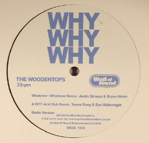 WOODENTOPS, The - Why Why Why