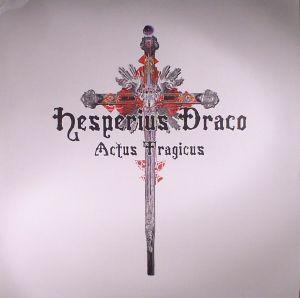 HESPERIUS DRACO - Actus Tragicus