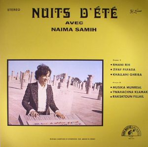 EL OMARI, Abdou/NAIMA SAMIH - Nuits D'Ete Avec Naima Samih (reissue)
