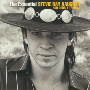 VAUGHAN, Stevie Ray/DOUBLE TROUBLE - The Essential Stevie Ray Vaughan & Double Trouble