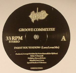 GROOVE COMMITTEE - I Want You To Know (Larry Levan mixes)