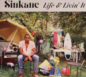 SINKANE - Life & Livin' It