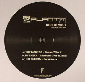 TRIPMASTAZ/DJ SNEAK/KID ENIGMA - Plant 74: Best of Vol 1