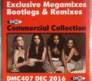 VARIOUS - DMC Commercial Collection December 2016: Exclusive Megamixes Bootlegs & Remixes (Strictly DJ Only)