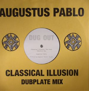 PABLO, Augustus - Classical Illusion Dubplate Mix