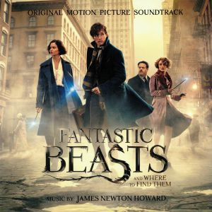 HOWARD, James Newton - Fantastic Beasts & Where To Find Them (Soundtrack)