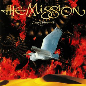 MISSION, The - Carved In Sand (reissue)