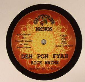 WAYNE, Rick/ANDY CAMPBELL - Deh Pon Fyah