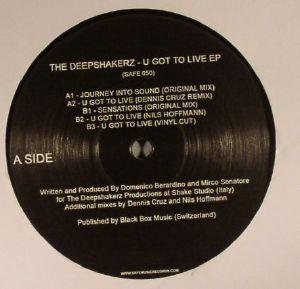 DEEPSHAKERZ, The - U Got To Live EP