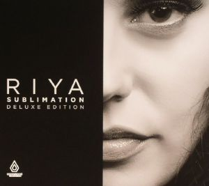 RIYA - Sublimation: Deluxe Edition