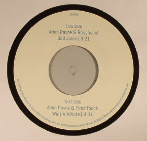 PAYNE, Amin/ROUGHSOUL/FIRST TOUCH - Bad Juice