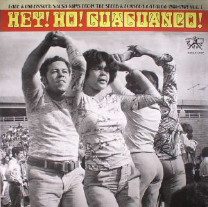 VARIOUS - Hey! Ho! Guaguanco! Rare & Unreissued Salsa Jams From The Speed & Fonseca Catalog 1968-1969: Vol 1