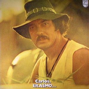 CARLOS, Erasmo - Carlos Erasmo...